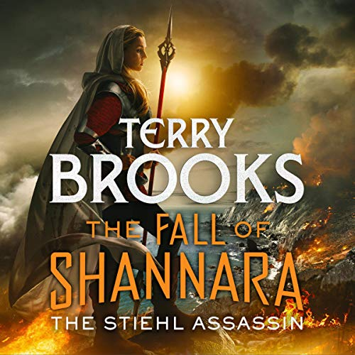 The Stiehl Assassin: Book Three of the Fall of Shannara audiobook cover art