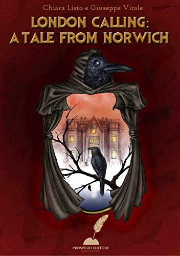 London Calling: a tale from Norwich (Italian Edition)