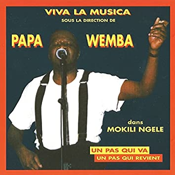 Mokili Ngele (Un pas qui va, un pas qui revient)