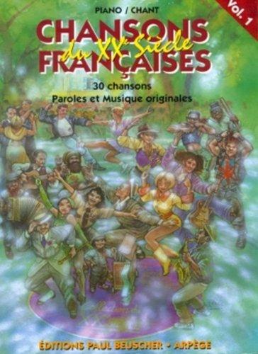 Partition : Chansons francaises du 20eme siecle vol 1