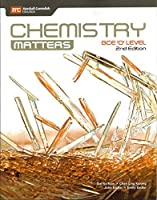 Chemistry Matters GCE 'O' Level (2nd Edition)