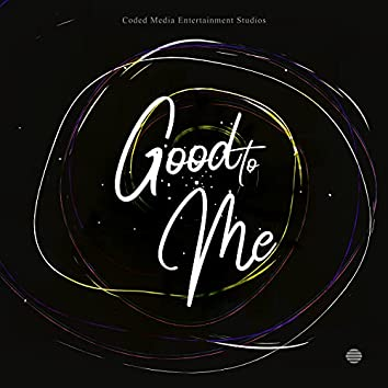 Good to Me (feat. Adelaide)