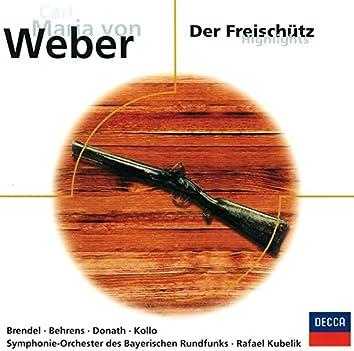 Weber: Der Freischütz - Highlights
