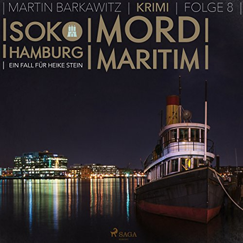 Mord maritim     SoKo Hamburg - Ein Fall für Heike Stein 8              Autor:                                                                                                                                 Martin Barkawitz                               Sprecher:                                                                                                                                 Tanja Klink                      Spieldauer: 3 Std. und 6 Min.     7 Bewertungen     Gesamt 4,3