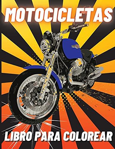 Motocicletas Libro para Colorear: Motos de carreras pesadas, clásicas retro, motos de cross y deportivas de colorear para niños