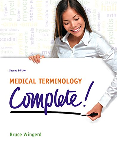 Medical Terminology Complete! Plus MyLab Medical Terminology with Pearson etext -- Access Card Package (2nd Edition)