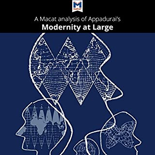 A Macat Analysis of Arjun Appadurai's Modernity at Large: Cultural Dimensions of Globalization Titelbild