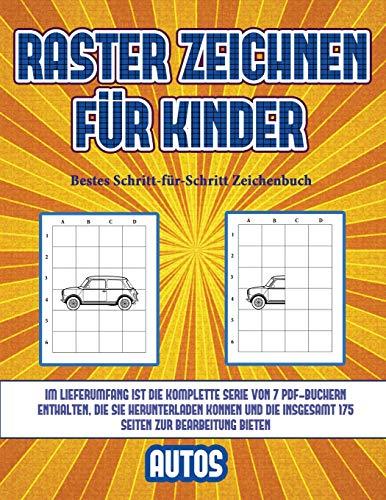 Bestes Schritt-für-Schritt Zeichenbuch (Raster zeichnen für Kinder - Autos): Dieses Buch bringt Kindern bei, wie man Comic-Tiere mit Hilfe von Rastern