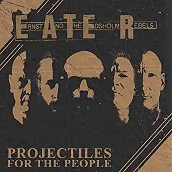 Projectiles for the People EP (2021 Remaster)