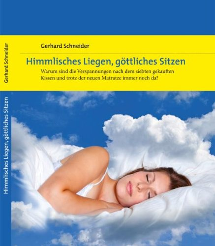 Himmlisches Liegen, göttliches Sitzen: Warum sind Verspannungen nach dem siebten gekauften Kissen und trotz der neuen Matratze immer noch da?