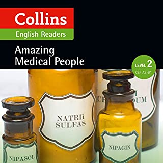 Amazing Medical People: A2-B1 (Collins Amazing People ELT Readers) audiobook cover art