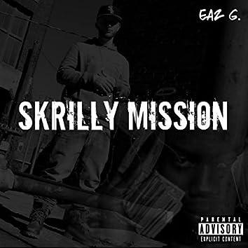 Skrilly Mission