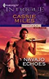 Navajo Echoes (Bodyguards Unlimited, Denver, CO Book 5) (English Edition)