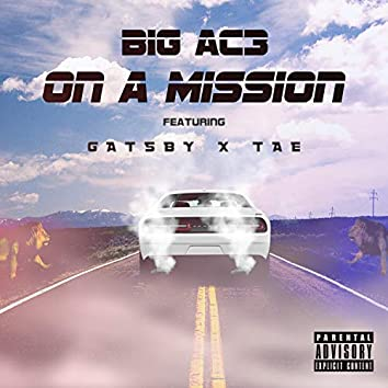 On a Mission (feat. Tae & Gatsby)