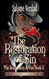 The Restoration of Sin: Steampunk Femdom (The Eradication of Vice Book 2)