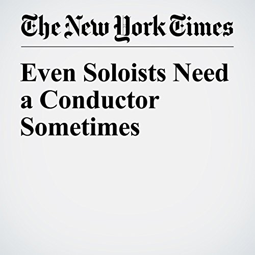 Even Soloists Need a Conductor Sometimes cover art