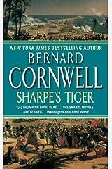Sharpe's Tiger: The Siege of Seringapatam, 1799 Kindle Edition
