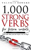 Strong Verbs for Fiction Writers (Indie Author Resources)