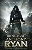 The Wolf's Call: Book One of Raven's Blade (Ravens Blade 1) (English Edition)