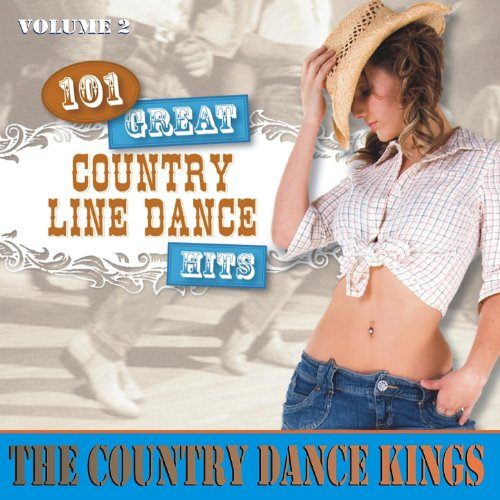 101 Great Country Line Dance Hits, Vol. 2