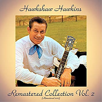 Remastered Collection, Vol. 2 (All Tracks Remastered 2017)