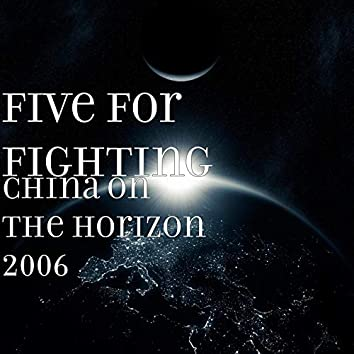 China on the Horizon 2006