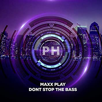 Don't Stop The Bass