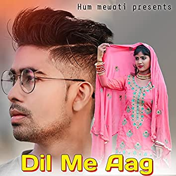 Dil Me Aag