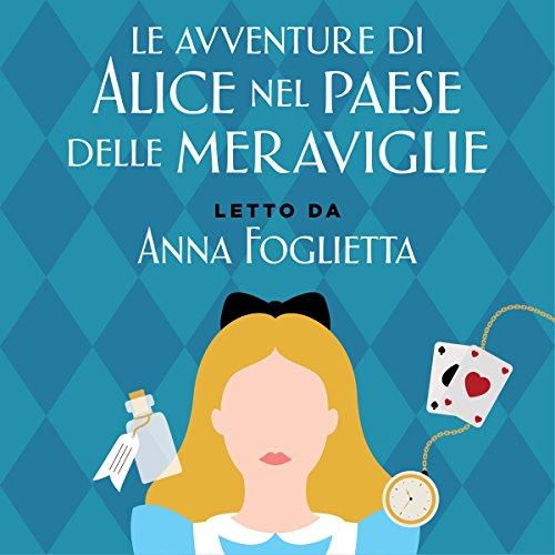 Le avventure di Alice nel Paese delle Meraviglie  Audiolibri
