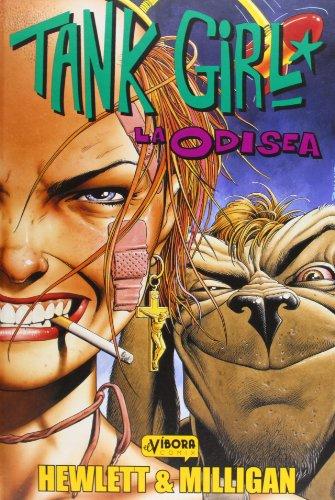 Tank girl : La Odisea (El Víbora comix)