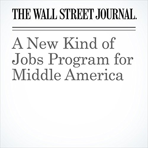 A New Kind of Jobs Program for Middle America copertina
