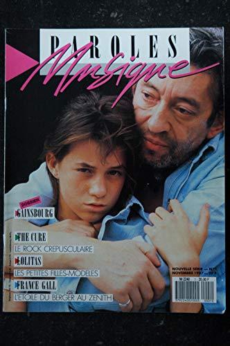 Paroles & Musique n° 1 * 1987 11 * GAINSBOURG THE CURE LOLITAS FRANCE GALL PINK FLOYD FRANK ALAMO Thierry Le LURON