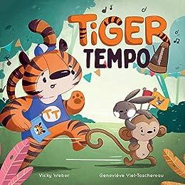Tiger Tempo by [Vicky Weber, Geneviève Viel-Taschereau]