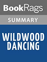 Summary & Study Guide Wildwood Dancing by Juliet Marillier