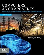 Computers as Components: Principles of Embedded Computing System Design (ISSN)