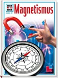 Was ist was, Band 039: Magnetismus