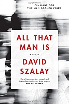 All That Man Is  A Novel
