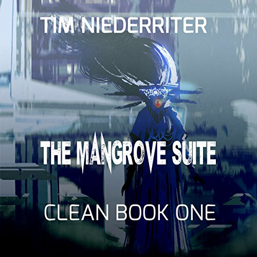 The Mangrove Suite audiobook cover art