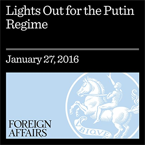 Lights Out for the Putin Regime audiobook cover art