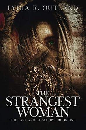The Strangest Woman