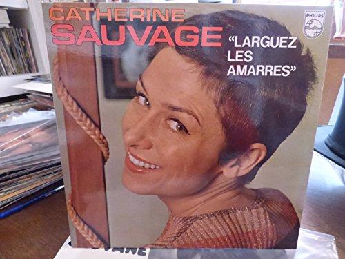 Catherine sauvage : larguez les amarres