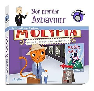 Bebes A 2 Ans Livre Musical Mon Premier Aznavour Pdf