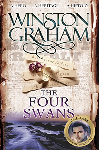 Download The Four Swans: A Novel of Cornwall 1795-1797 (Poldark) 0330463349