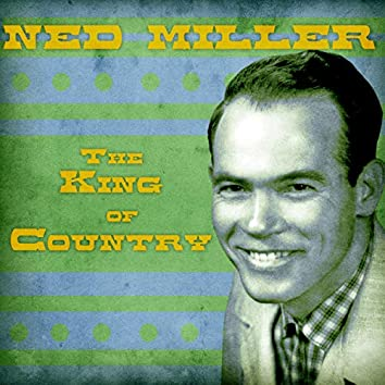 The King of Country (Remastered)