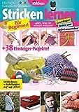 simply stricken - Fantastische Strickideen 'Stricken lernen': Für Beginner! Alles, was Sie wissen müssen!