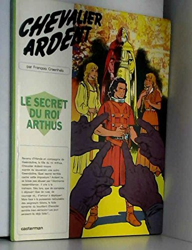 Le Secret du roi Arthus