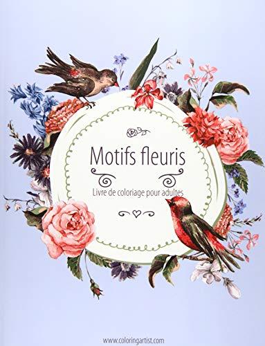 Livre de coloriage pour adultes Motifs fleuris 1