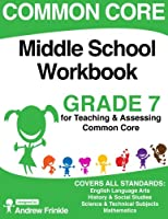 Common Core Middle School Workbook Grade 7 1511544279 Book Cover