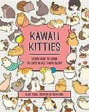 Kawaii Kitties: Learn How to Draw 75 Cats in All Their Glory (Kawaii Doodle, 6)