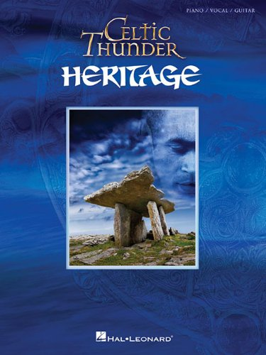 Celtic Thunder - Heritage Piano, Vocal and Guitar Chords (PIANO, VOIX, GU)